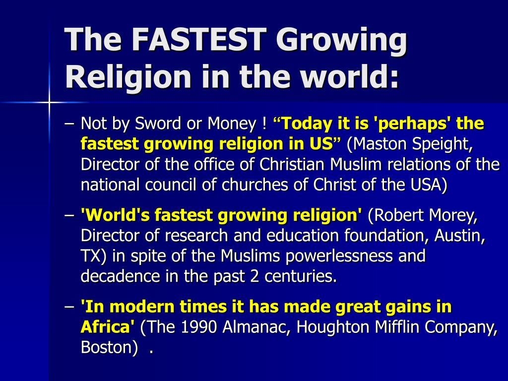 The FASTEST Growing Religion in the world: