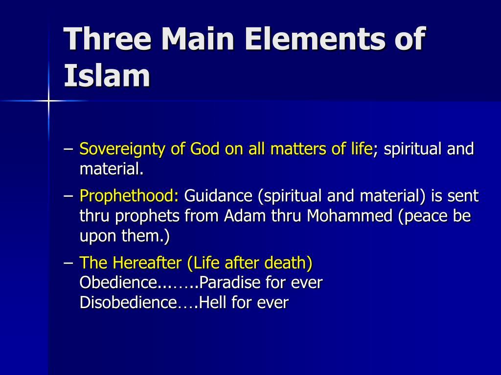Three Main Elements of Islam