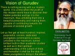 vision of gurudev
