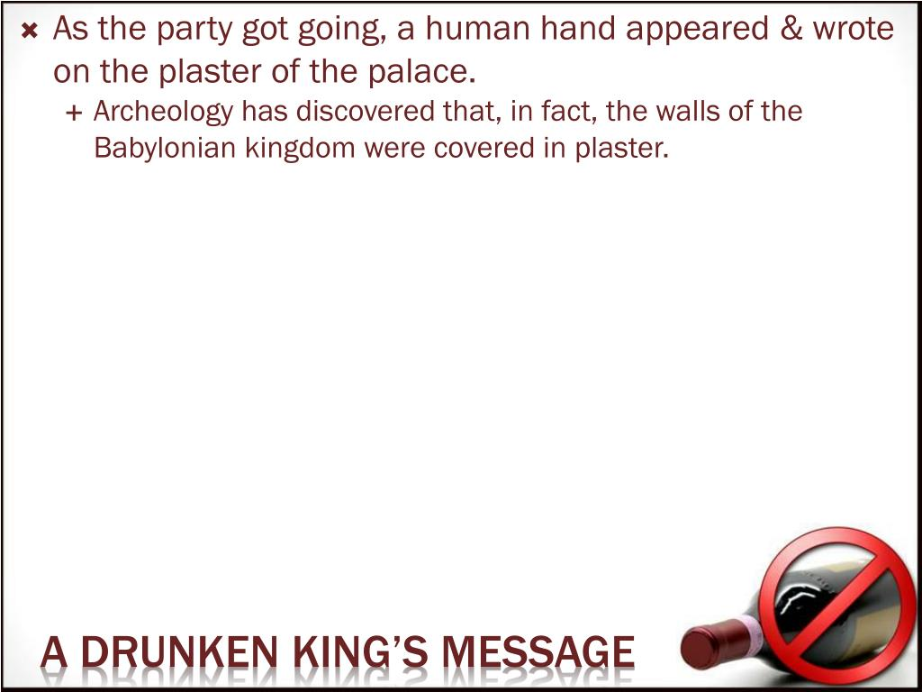 As the party got going, a human hand appeared & wrote on the plaster of the palace.
