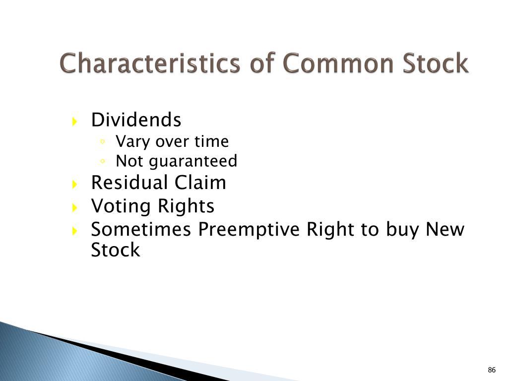 Characteristics of Common Stock