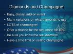 diamonds and champagne