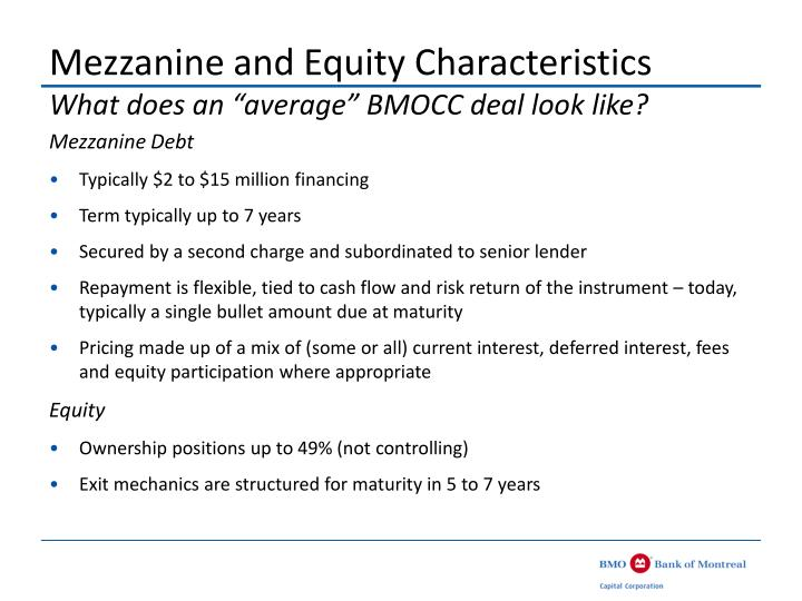 Mezzanine and equity characteristics what does an average bmocc deal look like