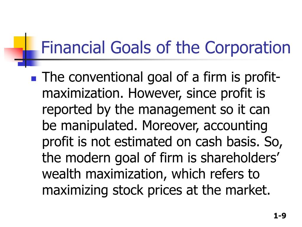 Financial Goals of the Corporation