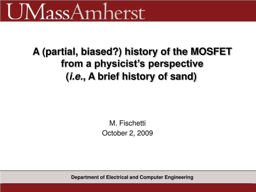 A (partial, biased?) history of the MOSFET