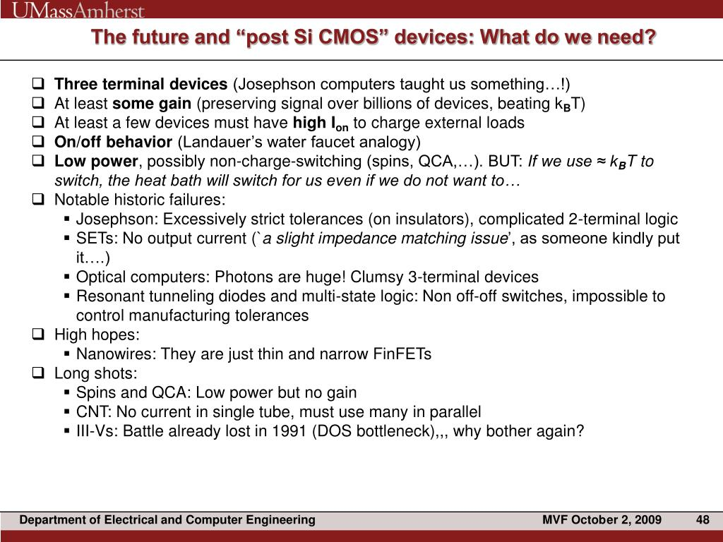 """The future and """"post Si CMOS"""" devices: What do we need?"""