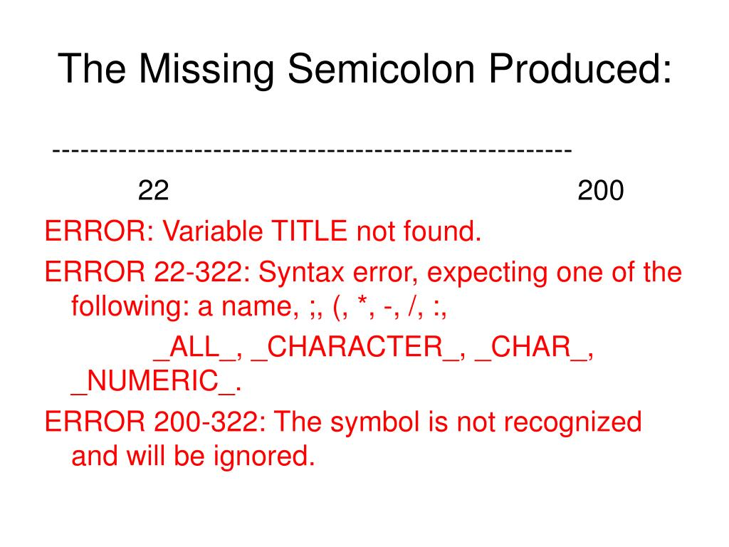 The Missing Semicolon Produced: