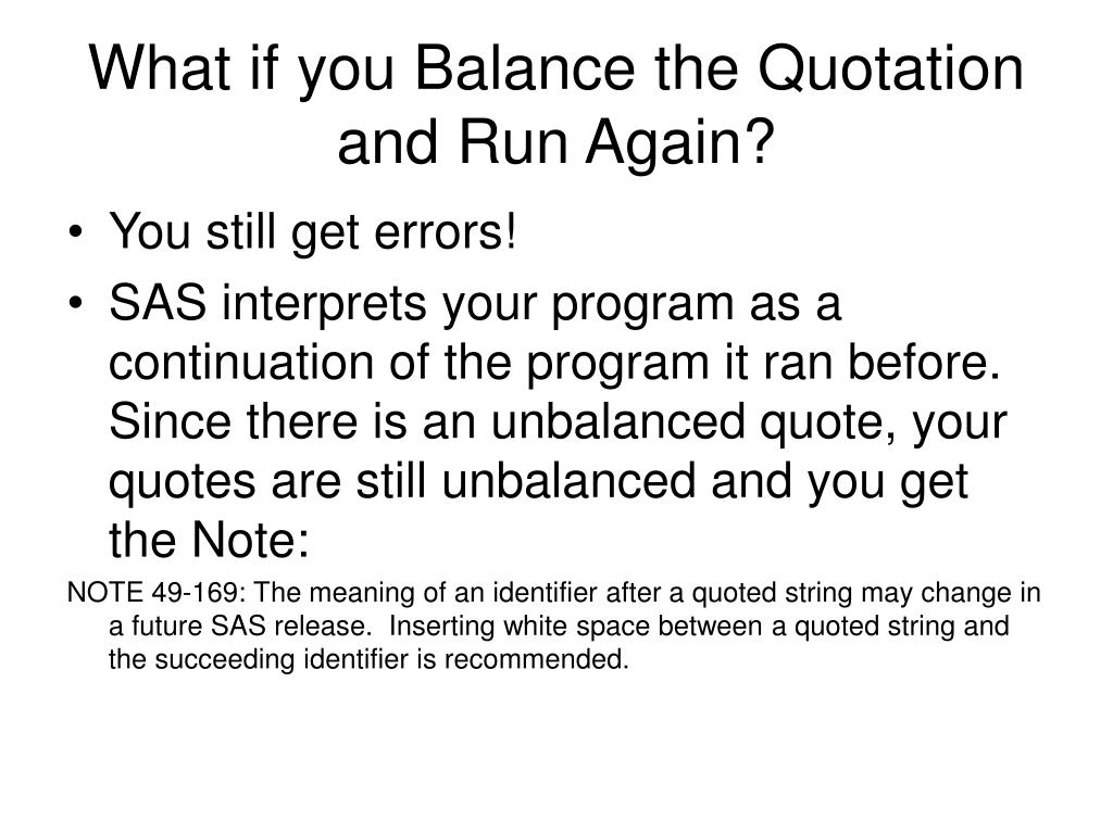 What if you Balance the Quotation and Run Again?