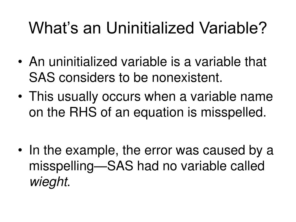 What's an Uninitialized Variable?