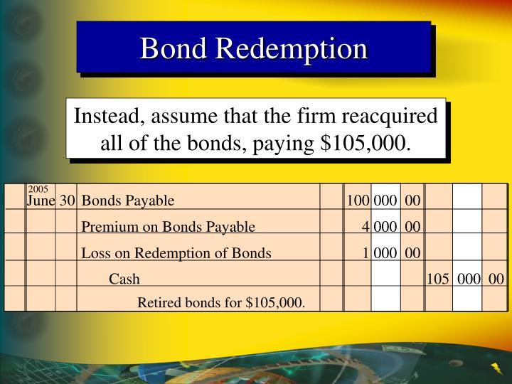 Bond Redemption