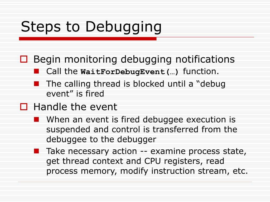 Steps to Debugging