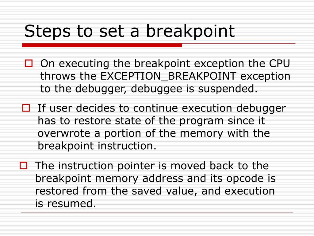 Steps to set a breakpoint