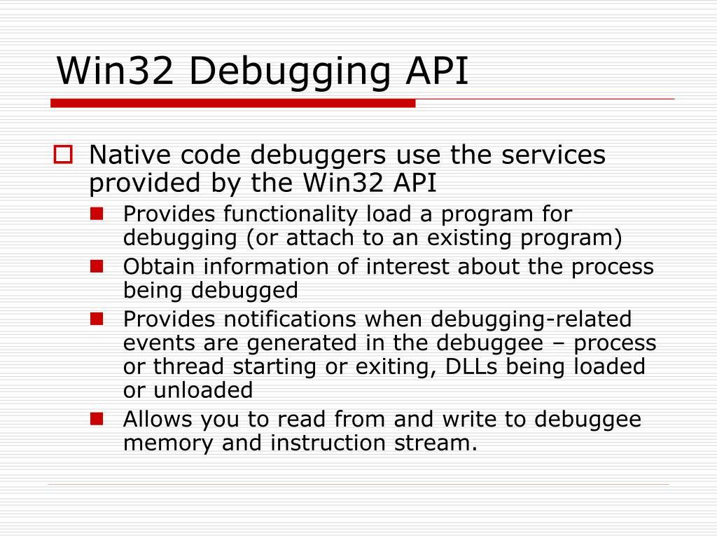 Win32 Debugging API