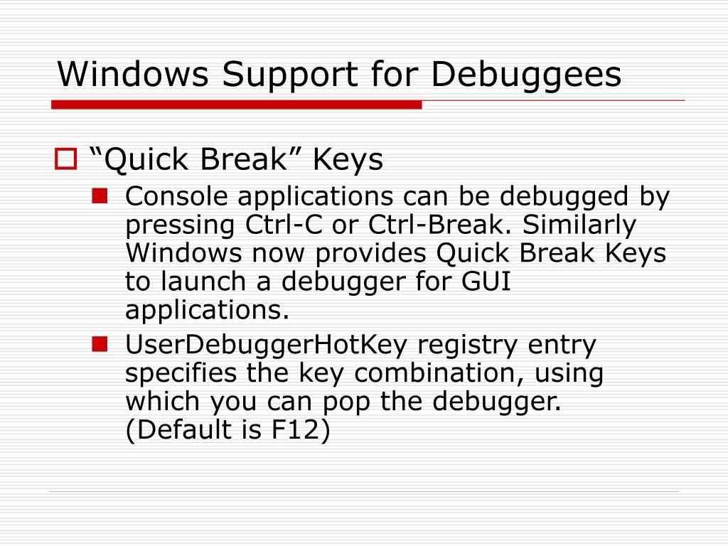 Windows Support for Debuggees