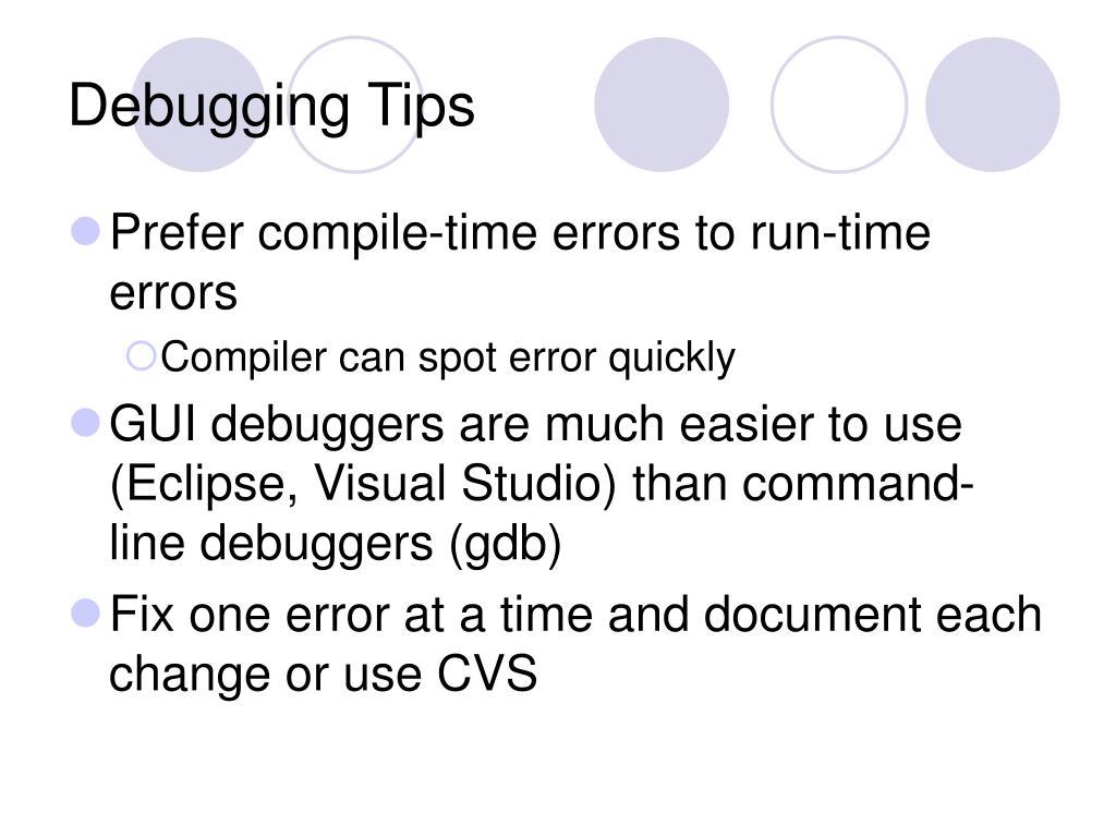 Debugging Tips