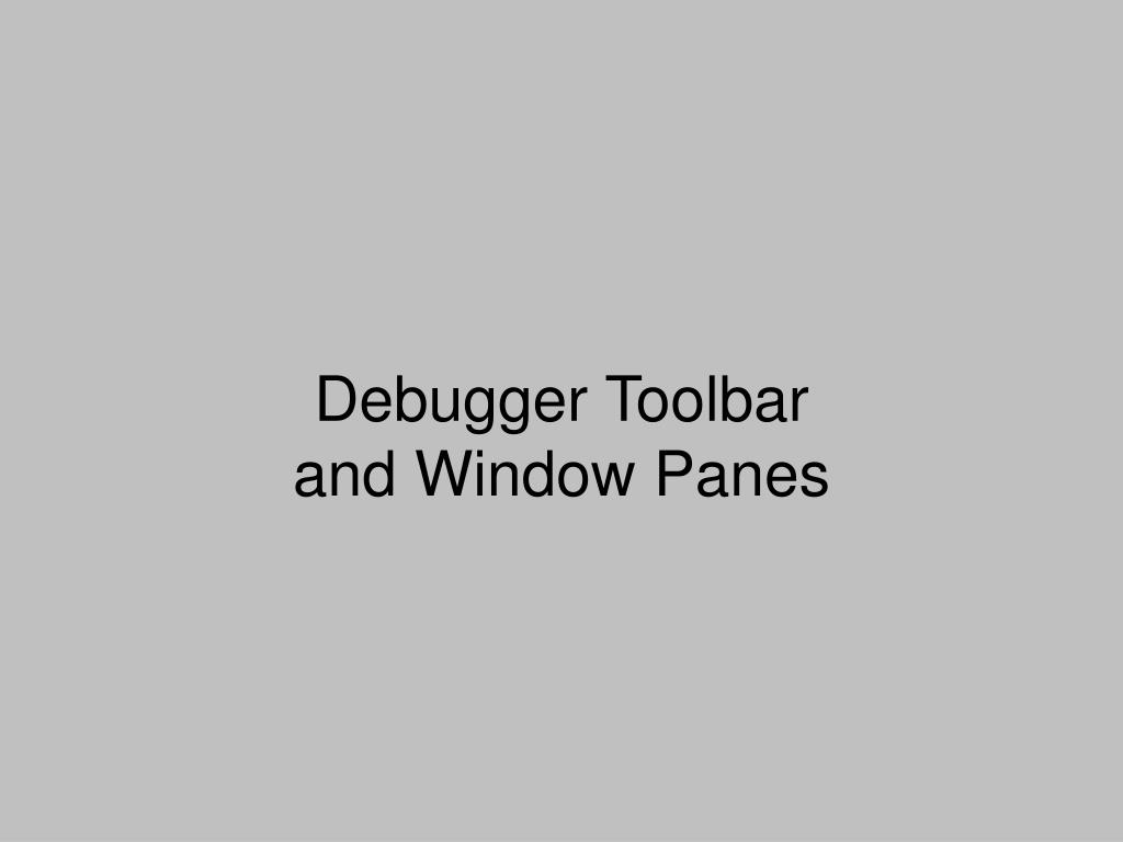 Debugger Toolbar