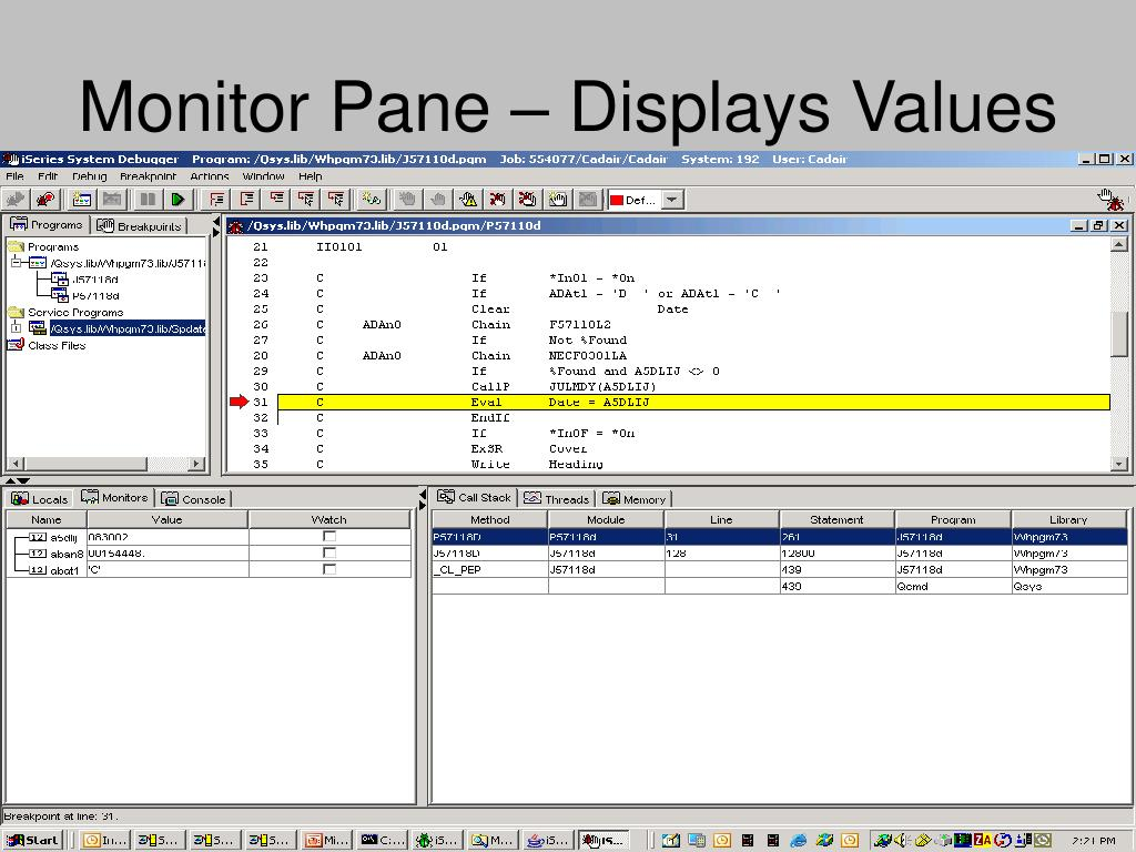 Monitor Pane – Displays Values