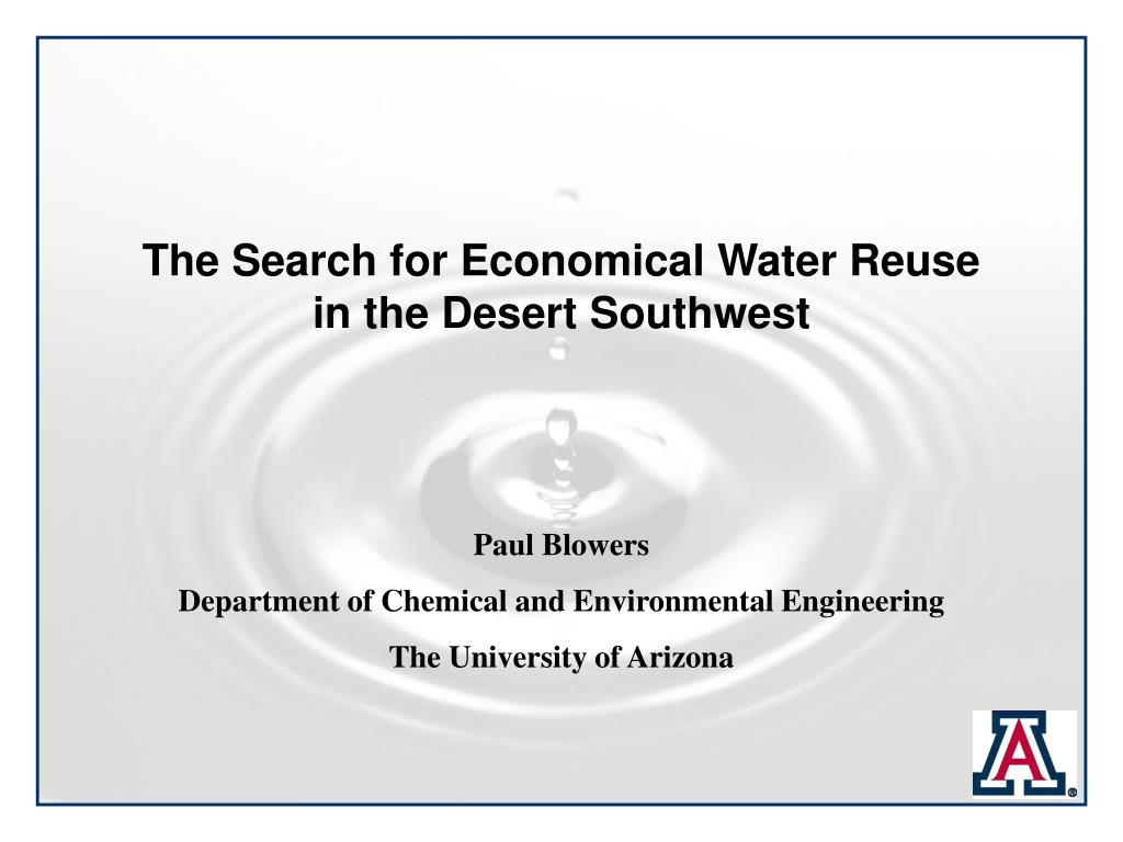The Search for Economical Water Reuse in the Desert Southwest
