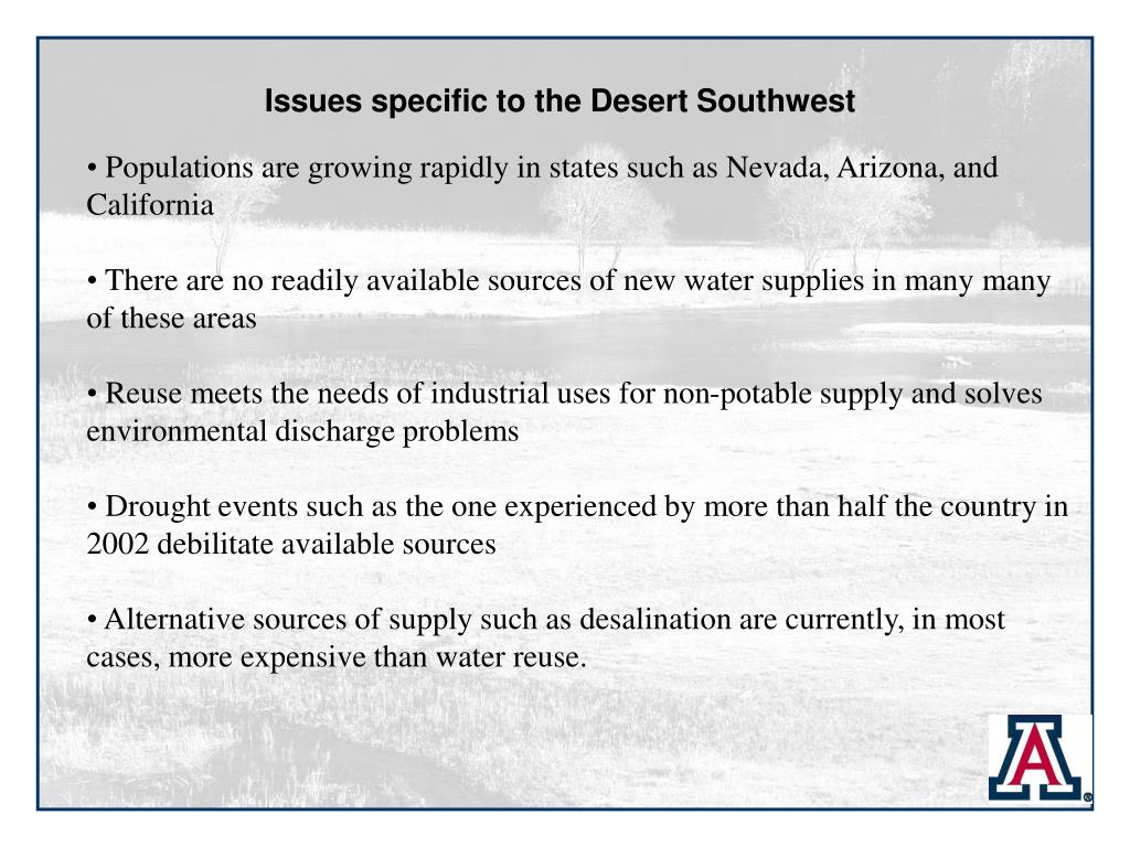 Issues specific to the Desert Southwest