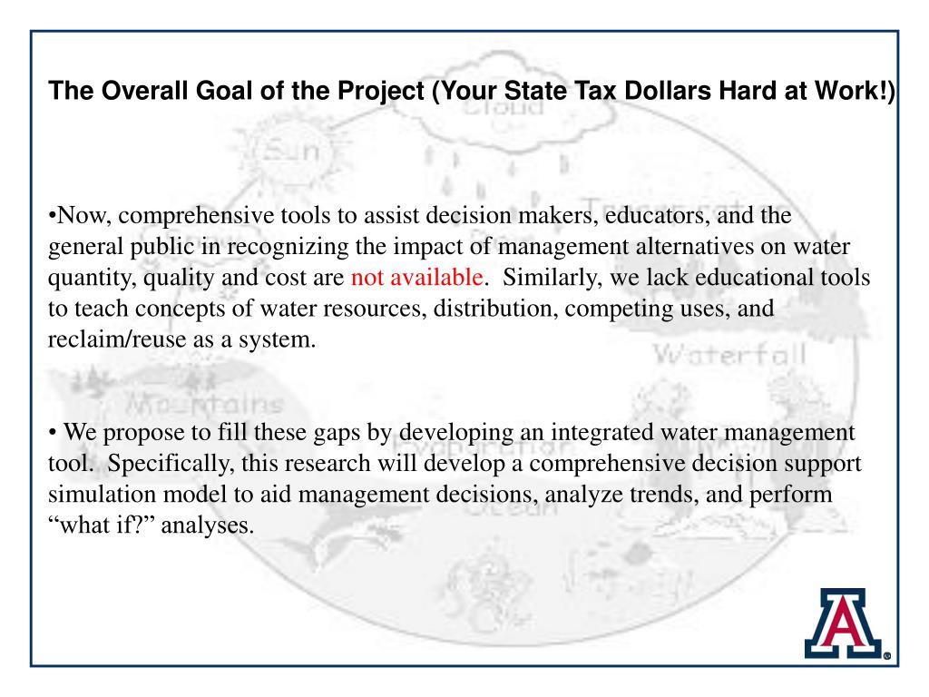 The Overall Goal of the Project (Your State Tax Dollars Hard at Work!)