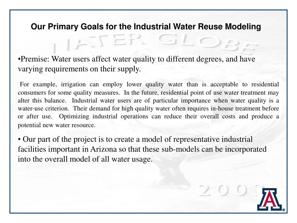 Our Primary Goals for the Industrial Water Reuse Modeling