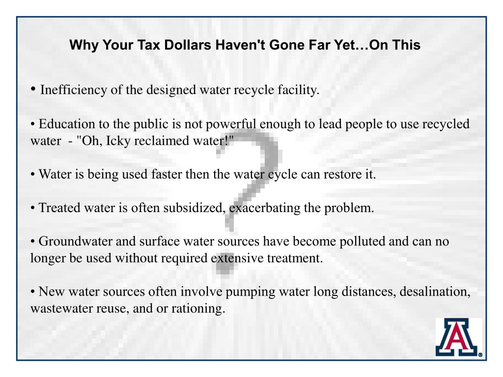 Why Your Tax Dollars Haven't Gone Far Yet…On This