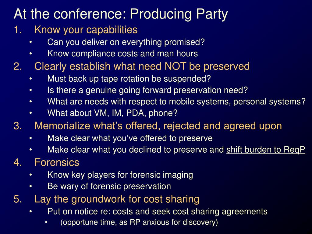 At the conference: Producing Party