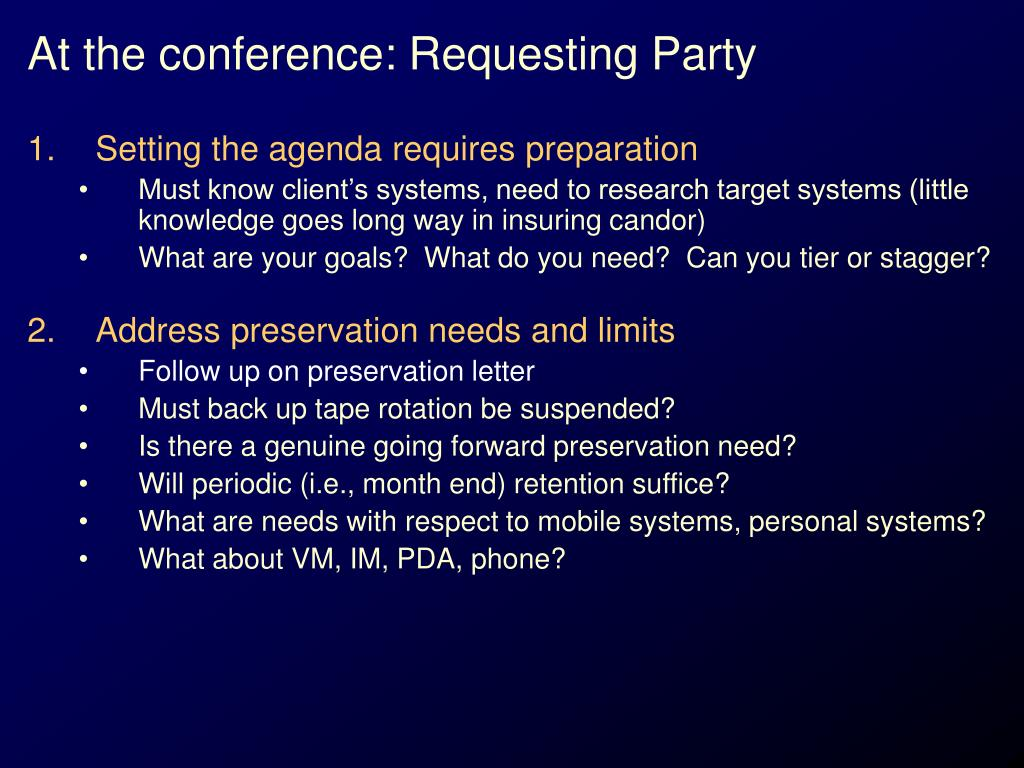 At the conference: Requesting Party