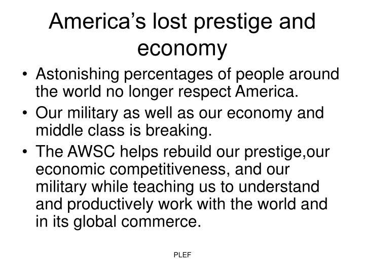 America's lost prestige and economy