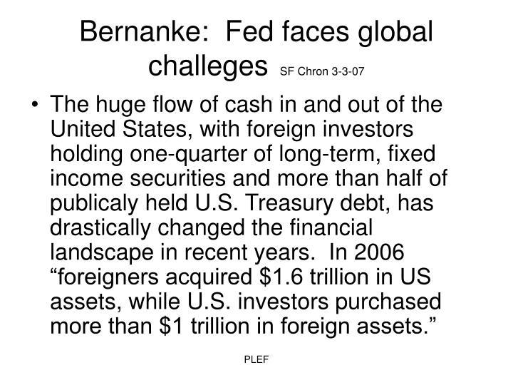 Bernanke:  Fed faces global challeges