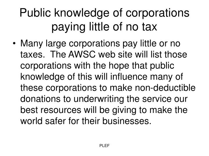 Public knowledge of corporations paying little of no tax