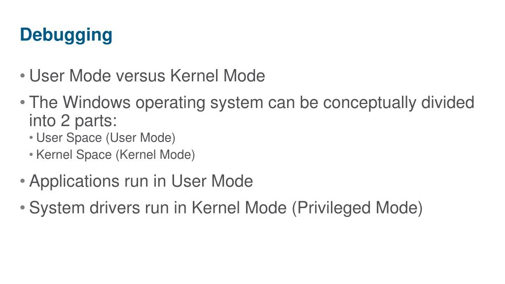 User Mode versus Kernel Mode