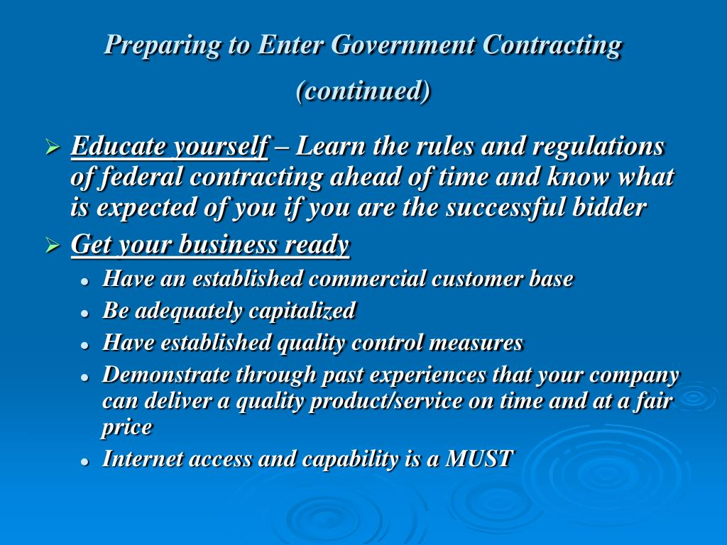 Preparing to Enter Government Contracting (continued)