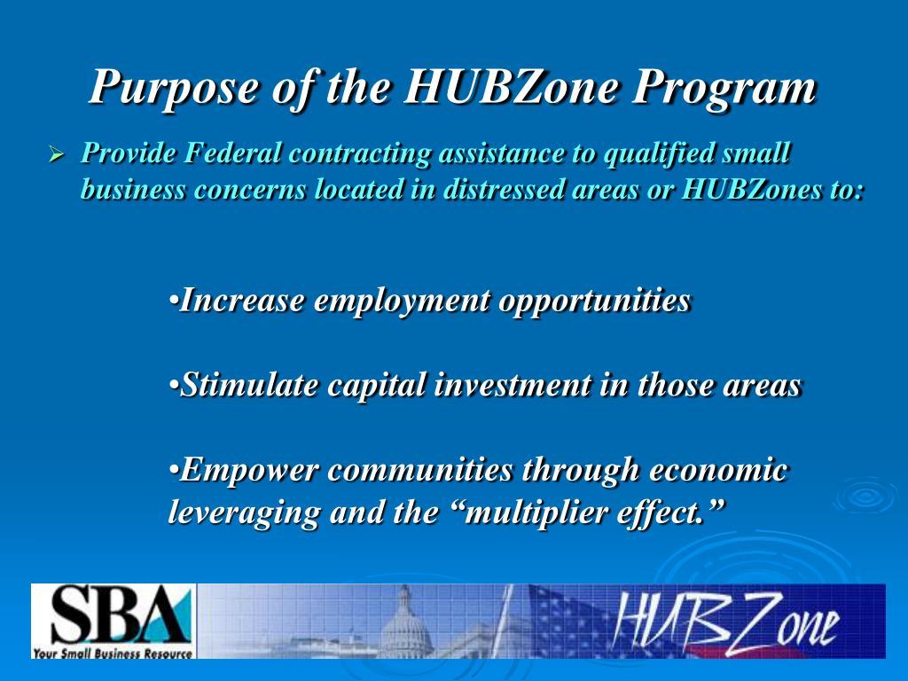 Purpose of the HUBZone Program