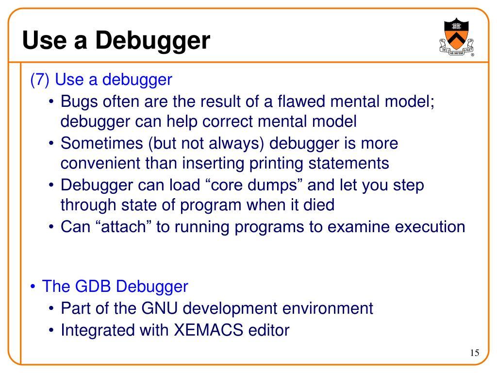Use a Debugger