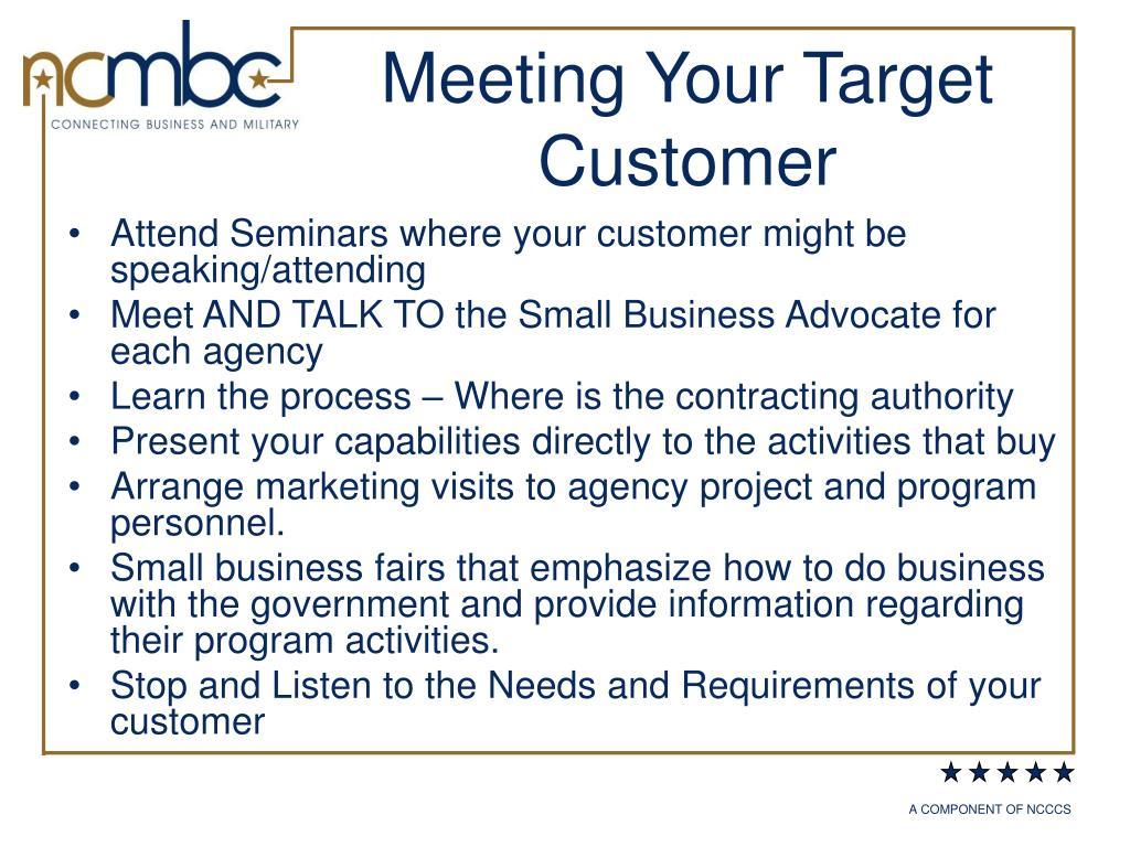 Meeting Your Target Customer