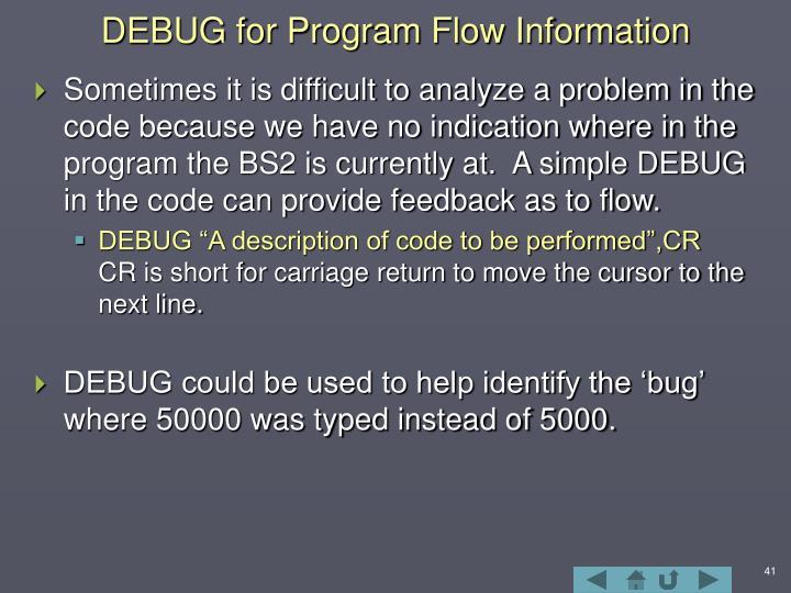 DEBUG for Program Flow Information