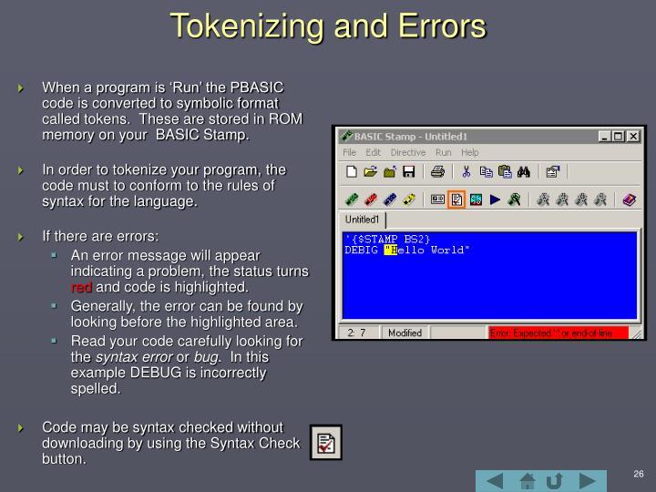Tokenizing and Errors
