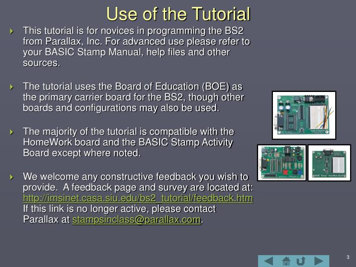 Use of the tutorial