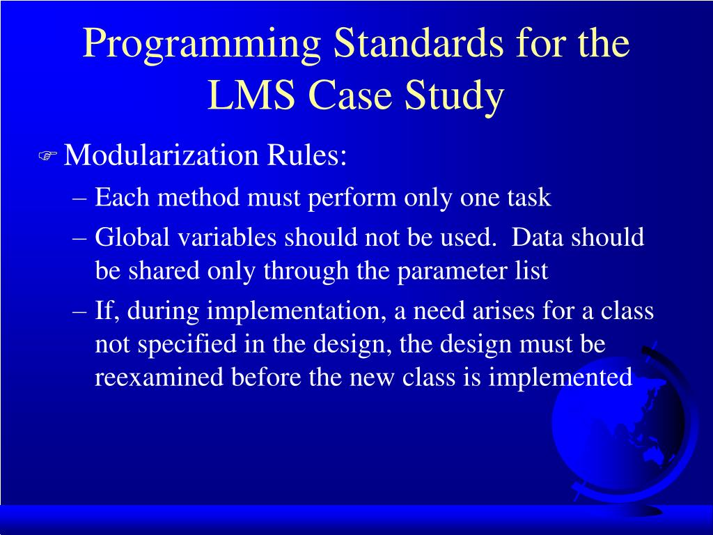 Programming Standards for the LMS Case Study