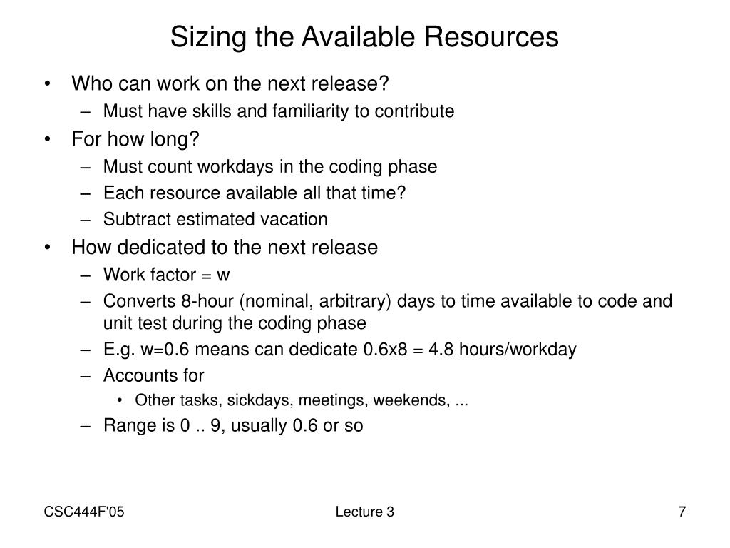 Sizing the Available Resources
