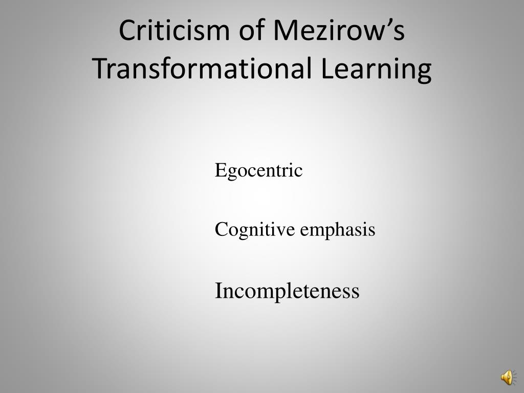 Criticism of Mezirow's Transformational Learning