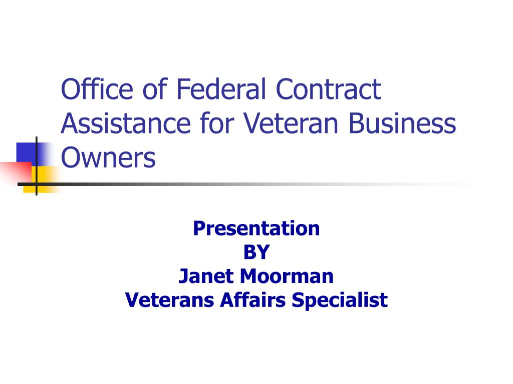 Office of Federal Contract Assistance for Veteran Business Owners