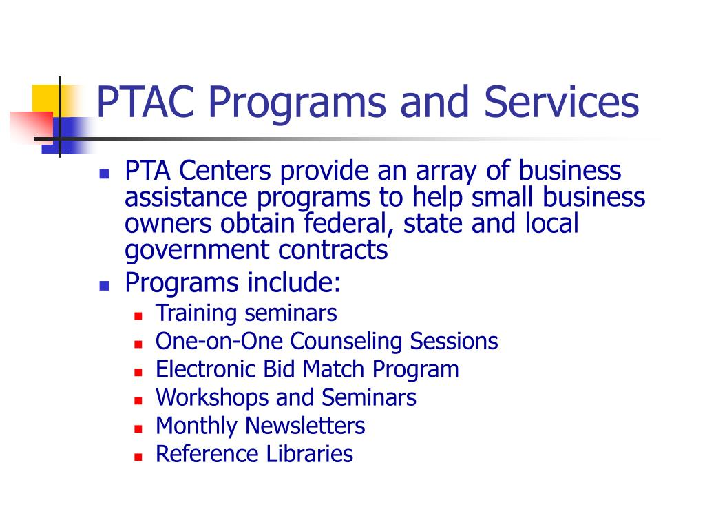 PTAC Programs and Services
