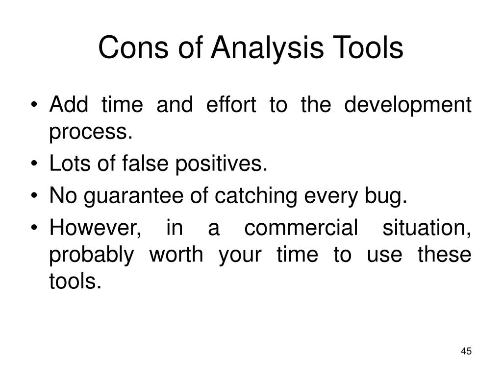Cons of Analysis Tools