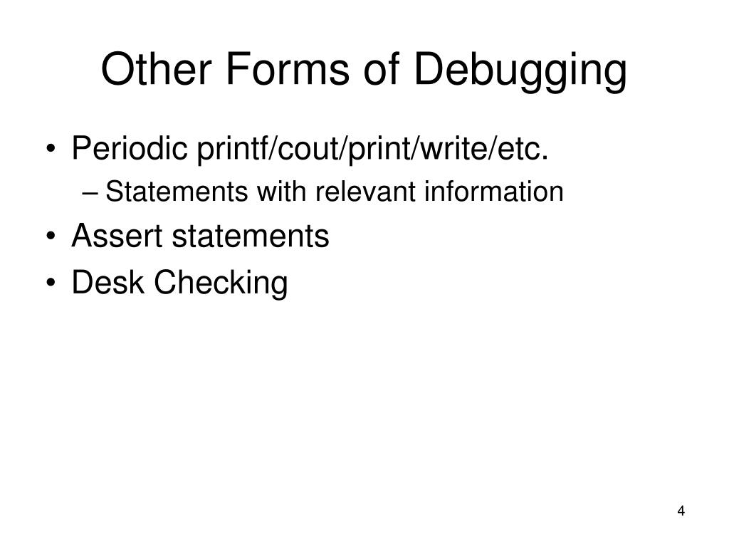 Other Forms of Debugging