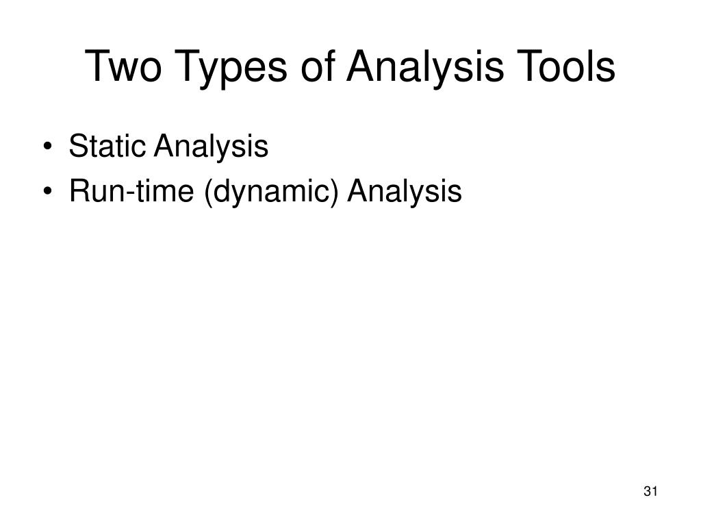 Two Types of Analysis Tools