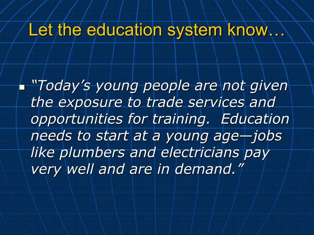 Let the education system know…