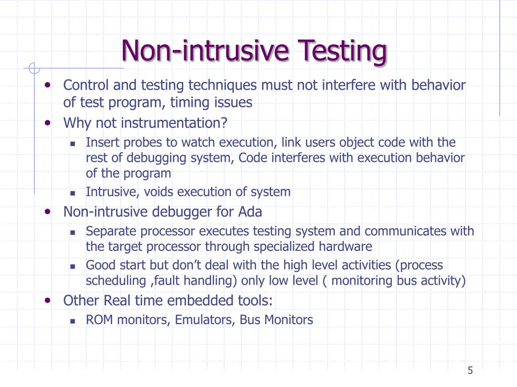 Non-intrusive Testing