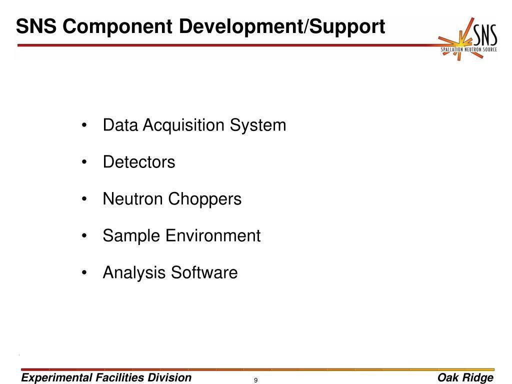 SNS Component Development/Support